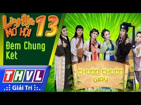 THVL | Làng hài mở hội 2017 – Tập 13: Đêm chung kết | Đại chiến Kim Sơn Tự – Đội Chuồn Chuồn Giấy