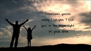 Tim McGraw - 'My Little Girl' Lyrics