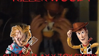 Child's Play (CHUCKY) X Toy Story (WOODY)