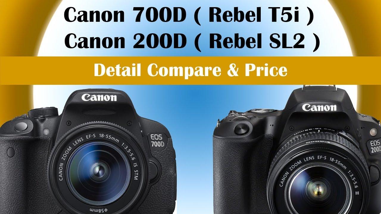 Canon 700D (Rebel T5i) vs Canon 200D (Rebel SL2) | Detail Compare and Price