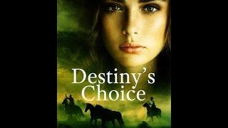 Destiny's Choice
