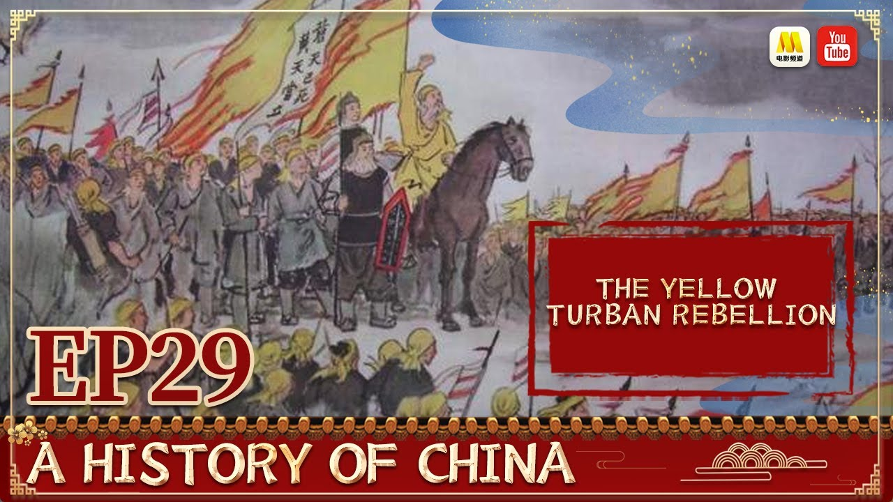 Download [ENG SUB] A History of China: 黄巾起义 The Yellow Turban Rebellion 东汉末年农民起义 | EP29 | 中国通史