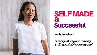 Digitalisation as a way to reach customers | Self-made and Successful | Stylefront