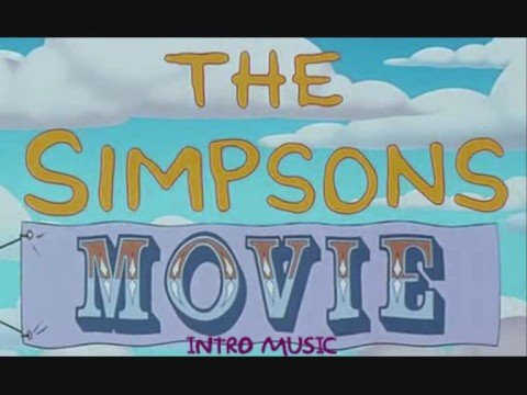 The Simpsons Movie Intro Music Youtube