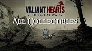 Valiant Hearts: The Great War - All Collectibles / Historical Items (Trophy / Achievement)