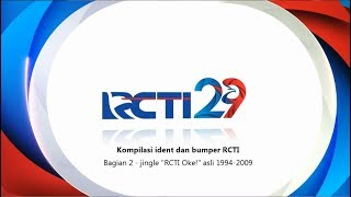 "RCTI bumpers and idents compilation (Part 2 - original ""RCTI Oke! jingle)(1994-2009)"