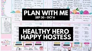 Planner life: healthy hero plan with me sep 30 - oct 6 (happy hostess stickers)
