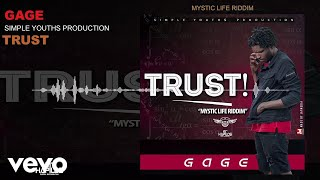 Gage Almighty - Trust (Audio)