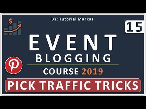 15 Complete Event Blogging Course 2019 in Urdu | Pinterest Traffic to Website Tricks by Mentor