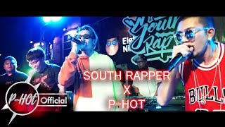 SOUTH RAPPER x P-HOT (@18-19 HATYAI)