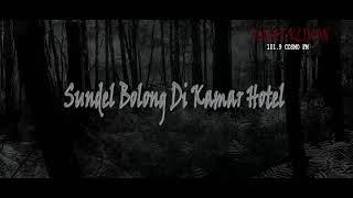 Sundel Bolong Di Kamar Hotel