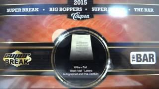 2015 Super Break Big Boppers Triple Case Break for BV