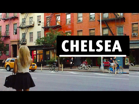Chelsea - Favorite neighborhood in New York City