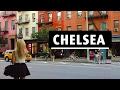 Chelsea - Favorite Neighborhood in Manhattan