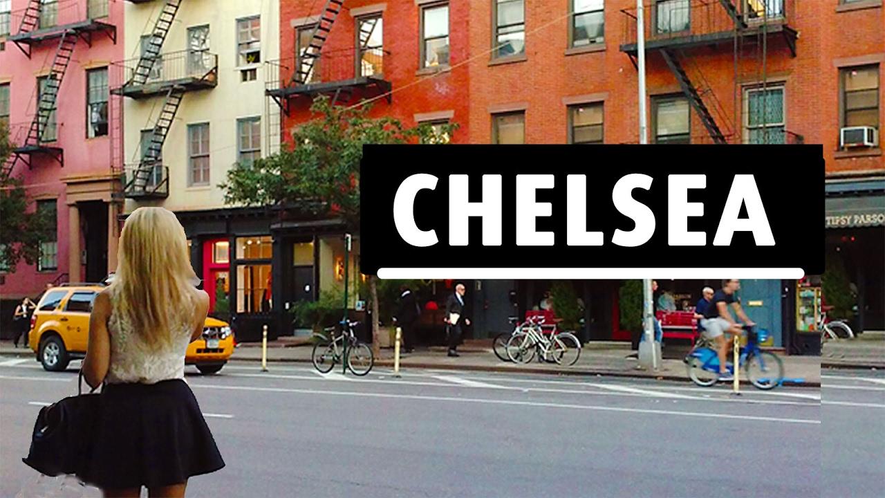 Chelsea Favorite Neighborhood In Manhattan Youtube