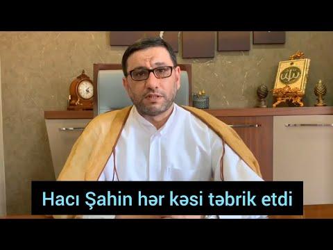 Hacı Şahin hər kəsi təbrik etdi - Qədir Xum bayramı