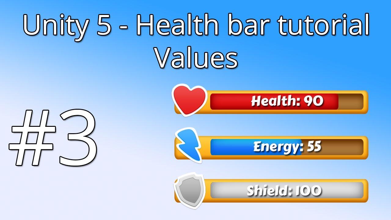 3  Unity 5 health bar tutorial - Values
