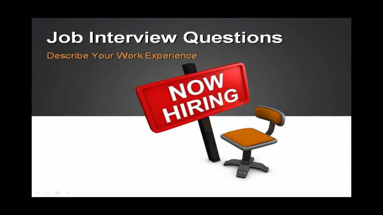 The job interview how to answer job interview question describe the job interview how to answer job interview question describe your work experience youtube toneelgroepblik Image collections