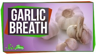 Why Does Garlic Ruin Dates? by : SciShow