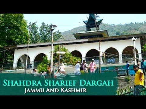 Shahdra Sharief Dargah - Baba Ghulam Shah Badshah - Rajouri Jammu And Kashmir | Ziyarat & History