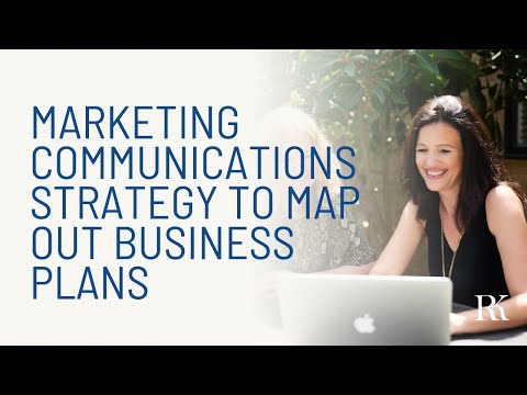 Marketing Communications Strategy To Map Out Business Plans