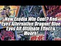 Red Eyes Alternative Dragon!? New Exodia Win Con! Blue Eyes Ultimate Alternative Effect & Moore!