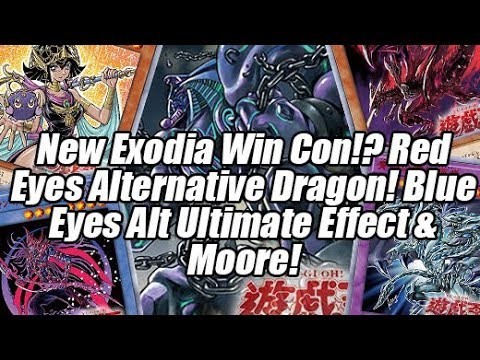 Red Eyes Alternative Dragon? New Exodia Win Con Blue Eyes Ultimate Alternative Effect & Moore