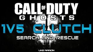Call of Duty: Ghosts - Search and Rescue Gameplay - 1v5 CLUTCH!