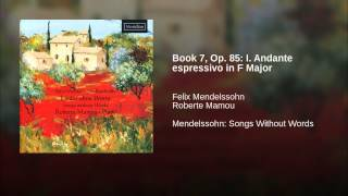 Book 7, Op. 85: I. Andante espressivo in F Major