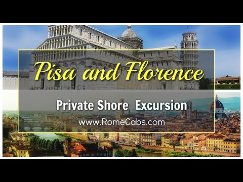 PISA And FLORENCE Shore Excursion From Livorno And La Spezia Cruise Ports
