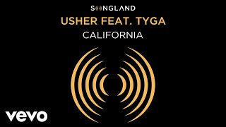 Download Usher - California (from Songland) (Audio) ft. Tyga