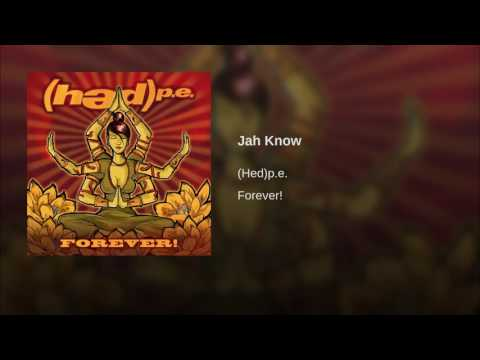 (Hed)p.e. - Jah Know