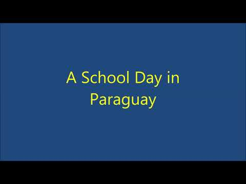 A school day in Paraguay