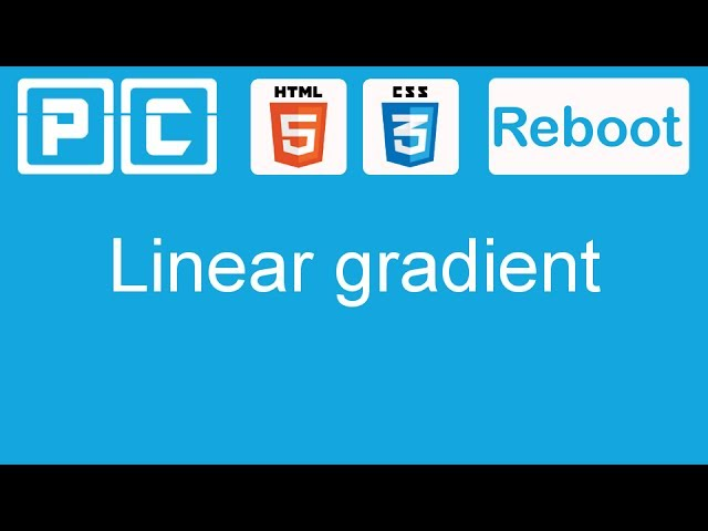 HTML5 and CSS3 beginners tutorial 30 - linear gradient