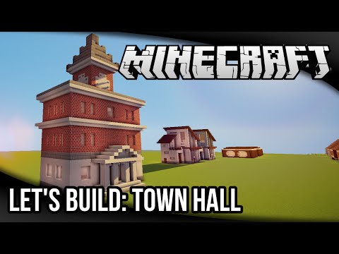 Minecraft Let's Build: Town Hall