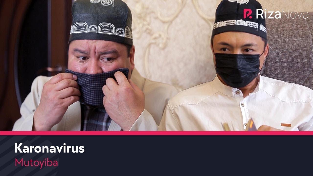 Mutoyiba - Karonavirus | Мутойиба - Каронавирус (hajviy ko'rsatuv)