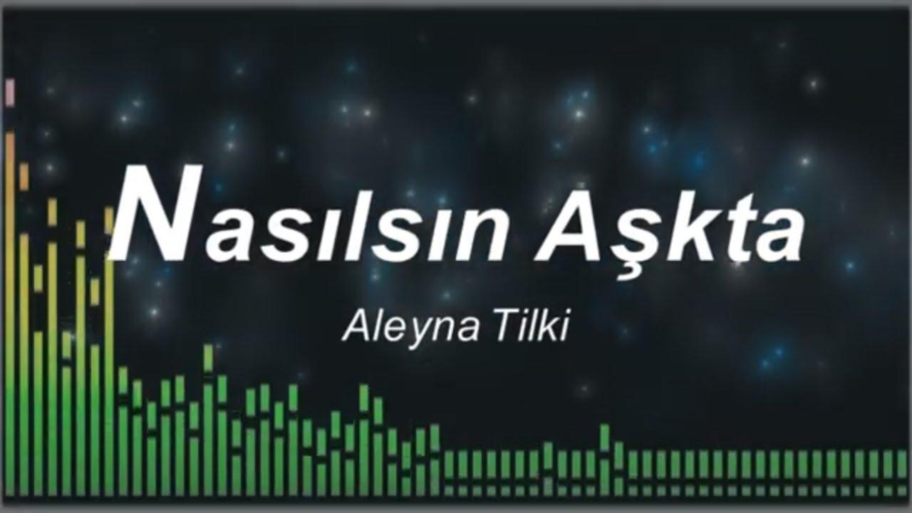 Aleyna Tilki   Nasılsın Aşkta Karaoke