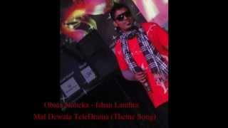 Obata Noheka - Ishan Lanthra [Explicit] (Mal Dewata TeleDrama Theme Song)
