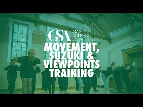 Movement, Suzuki & Viewpoints Training At The Gaiety School Of Acting