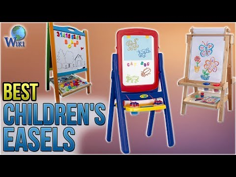 10 Best Children's Easels 2018