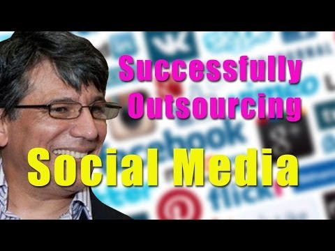 BCL34 How to Successfully Outsource Social Media for Your Bu