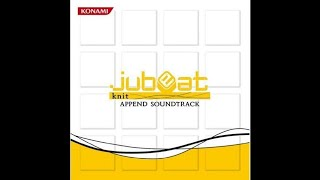 from jubeat knit APPEND SOUNDTRACK (April 2011) Click here to subsc...