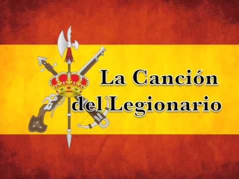 Marchas Militares de España - La Canción del Legionario