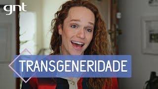 Wallace Ruy: entendendo o transgênero, binário e não-binário | Tema da Semana | Liberdade de Gênero