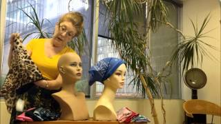 Hats, Turbans, Scarves & Headwraps - Marcia LeVake's Tips & Techniques