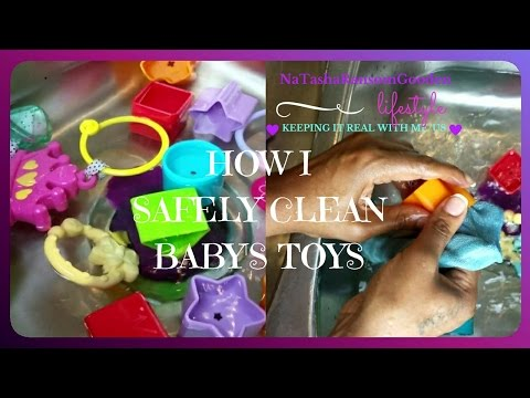 💜👶🏽HOW TO SAFELY CLEAN BABY'S TOYS👶🏽💜