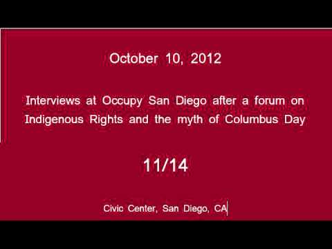 [11/14] Occupy San Diego - Columbus Day Interviews