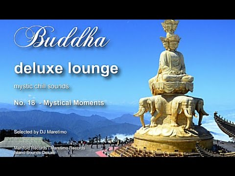 Buddha Deluxe Lounge - No.18 Mystical Moments, HD, 2017, mystic bar & buddha sounds