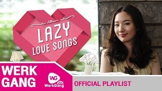 รวมเพลงเพราะ ฟังสบาย สุดชิลล์ อัลบัม Lazy Love Songs