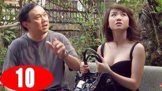 Nỗi khổ Chồng Ghen - Tập 10 | Phim Tình Cảm Việt Nam Mới Nhất 2018